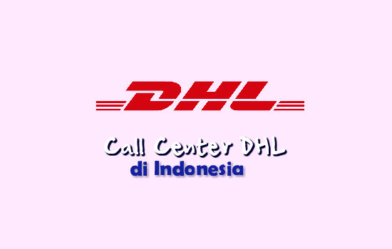 call-center-dhl-di-indonesia