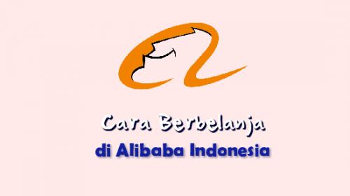 Cara Belanja di Alibaba, Susah Nggak Sih ?