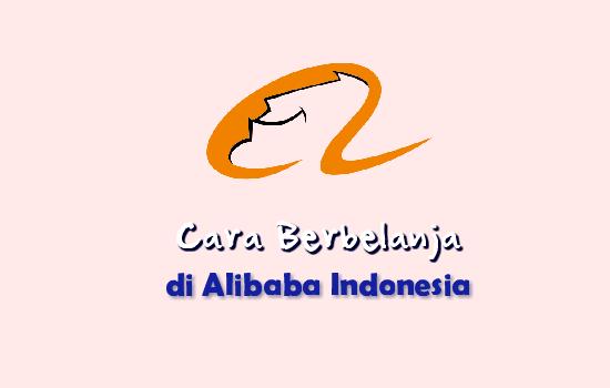 Cara Belanja Di Alibaba Indonesia Dengan Rupiah