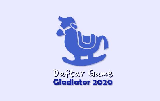 daftar Game Gladiator 2020