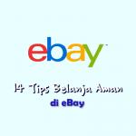 14 Tips Cara Belanja di eBay Bagi Pemula
