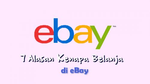 7 Alasan Kenapa Harus Belanja di eBay